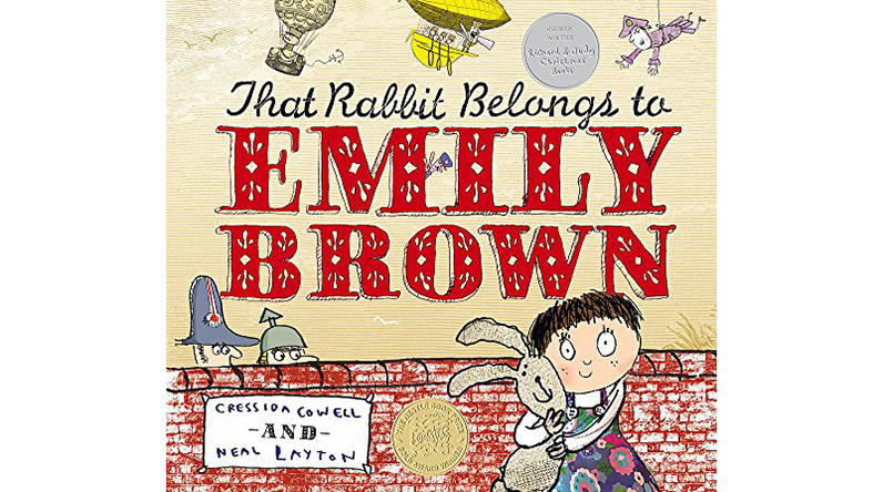 That Rabbit Belongs to Emily Brown by Cressida Cowell and Neal Layton / Hachette Children's Books